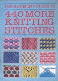 """Harmony"" Guide to Knitting Stitches: 440 More Knitting Stitches v. 2 (The Harmony guide to)"