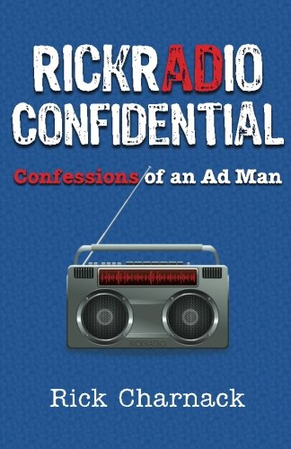 RickRadio Confidential: Confessions of an Ad Man PDF
