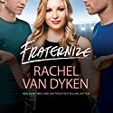Fraternize: Players Game, Book 1 Audiobook by Rachel Van Dyken Narrated by Summer Morton, Jeremy York, Aiden Snow