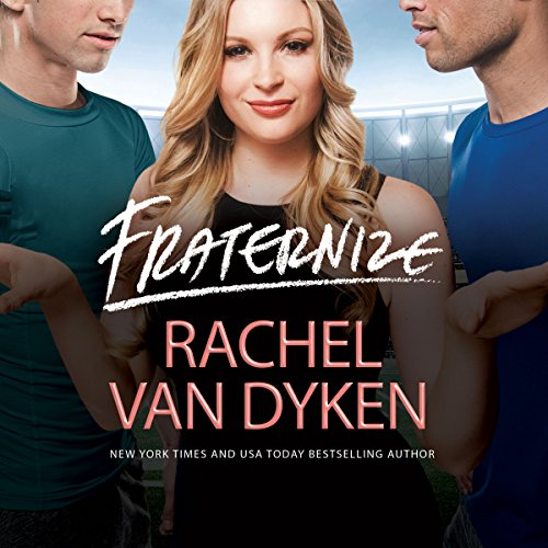Fraternize: Players Game, Book 1 by Brilliance Audio