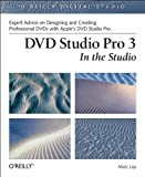 img - for DVD Studio Pro 3 In The Studio (O'Reilly Digital Studio) book / textbook / text book