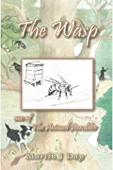 The Wasp - who stung the beekeeper (one of The Animal Parables) Kindle Edition