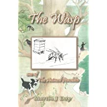 The Wasp - who stung the beekeeper (one of The Animal Parables) (English Edition)
