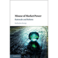 Misuse of Market Power: Rationale and Reform