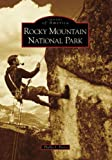 Rocky Mountain NATL Park, Phyllis J. Perry, 0738556270