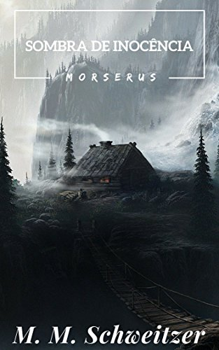 A Sombra da Inocência (Morserus)