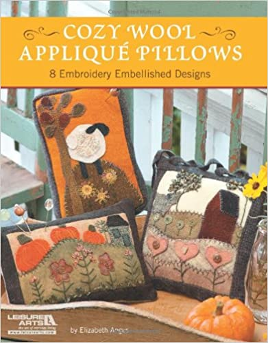 8 Embroidery Embellished Designs Cozy Wool Applique Pillows