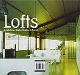Lofts: Designer & Design (Spanish Edition)