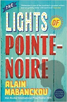 Book The Lights of Pointe-Noire by Alain Mabanckou (2015-05-14)