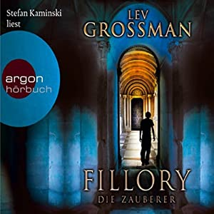 Fillory. Die Zauberer Audiobook