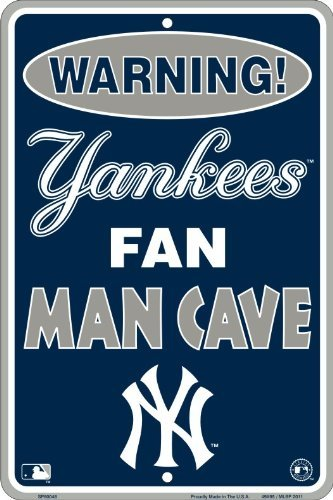 Yankee Fan Man Cave 8 x 12 Metal Sign Model: Man Cave Sign
