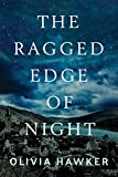 #1: The Ragged Edge of Night