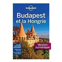Budapest et la Hongrie 2 (GUIDE DE VOYAGE) (French Edition)