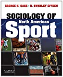 Sociology of North American Sport 9th Edition