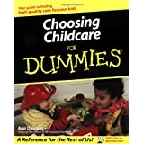 Choosing Childcare For Dummies