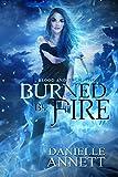 download ebook burned by fire (blood & magic book 3) pdf epub