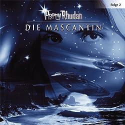 Die Mascantin (Perry Rhodan Sternenozean 2)