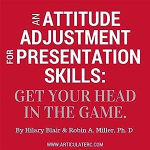 An Attitude Adjustment for Presentation Skills Audiobook