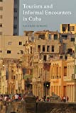 "BOOKS RECEIVED: Valerio Simoni, ""Tourism and Informal Encounters in Cuba"" (Berghahn Books, 2018)"