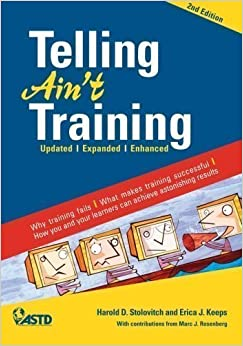 Book Telling Ain't Training 2nd Edition (Edition 2nd Edition) by Stolovitch, Harold D., Keeps, Erica J. [Paperback(2011£©]