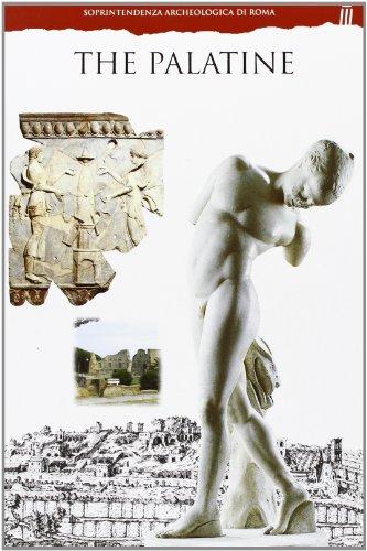 The Palatine (Electa Guides for the Soprintendenza Archeolgocia Di Roma)
