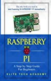 img - for Raspberry PI: A Step By Step Guide For Beginners book / textbook / text book