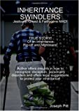 Inheritance Swindlers, Joseph Pitt, 0557044774