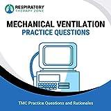 Mechanical Ventilation Practice Questions: 35