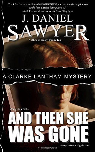 And Then She Was Gone (The Clarke Lantham Mysteries) ebook