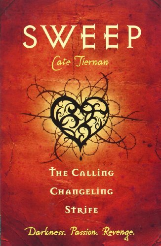 Sweep: the Calling, Changeling, and Strife: Volume 3 (Sweep Series)
