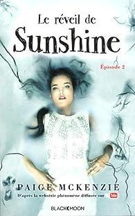 Sunshine, tome 2 : Le réveil de Sunshine par Paige McKenzie