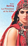 Les Enfants du Graal, tome 5 : La Princesse et le Kilim par Berling