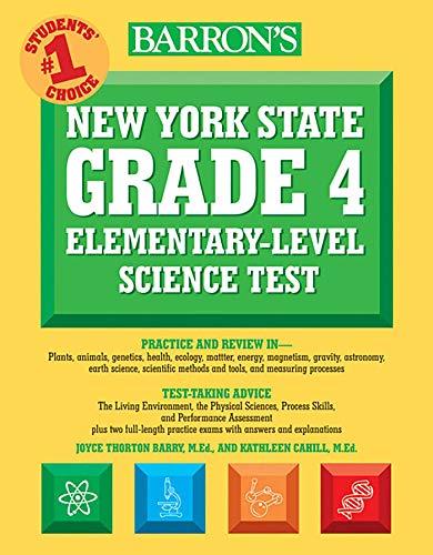 Barron's New York State Grade 4 Elementary-Level Science Test (Barron's Test Prep NY)