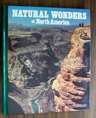 Natural Wonders of North America (Books for World Explorers)