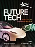 Future Tech, Paul Schilperoord, 1904772439