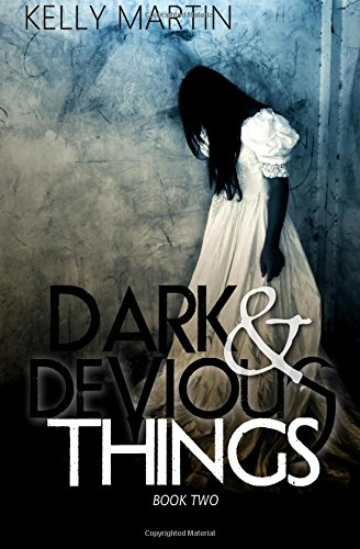 Dark and Devious Things (Dark and Deadly Things) (Volume 2) ebook