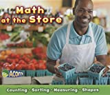 Math at the Store, Tracey Steffora, 1432971603