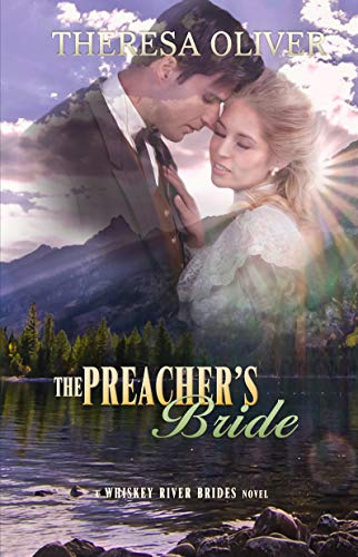The Preacher's Bride: Sweet Historical Romance (Whiskey River Brides Book 4) (English Edition)