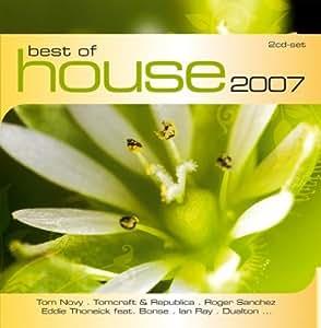Best of house 2007 best of house 2007 music for House music 2007