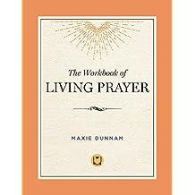 Workbook Of Living Prayer