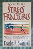 Stress Fractures, Charles R. Swindoll, 0310421713