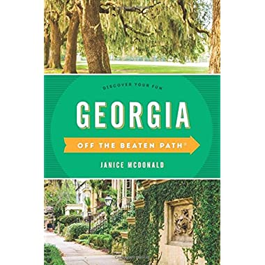 Georgia Off the Beaten Path®: Discover Your Fun (Off the Beaten Path Series)