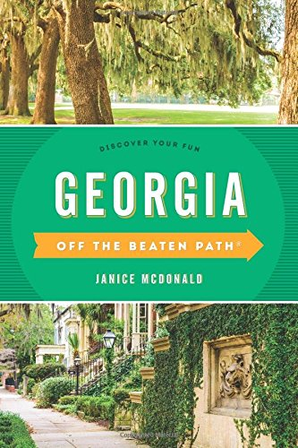 Georgia Off the Beaten Path: Discover Your Fun (Off the Beaten Path Series)