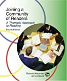 Joining a Community of Readers : A Theamtic Approach to Reading, Alexander, Roberta and Lombardi, Jan, 0321451325