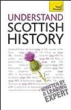 Understand Scottish History, David Allan, 0071769447