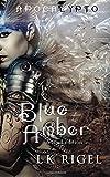 Blue Amber: Special Edition (Apocalypto)