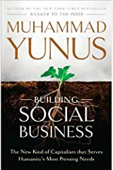Building Social Business (10) by Yunus, Muhammad [Hardcover (2010)] Hardcover