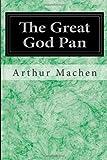 The Great God Pan, Arthur Machen, 1497351197