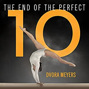 The End of the Perfect 10 Audiobook