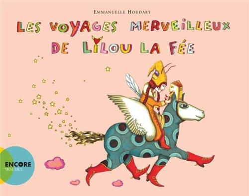 Les voyages merveilleux de Lilou la fee (French Edition) ebook